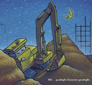 Goodnight Goodnight Construction Site -- excavator